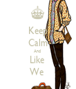 Keep Calm And  Like  We  - Personalised Tea Towel: Premium