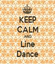 KEEP CALM AND Line Dance - Personalised Tea Towel: Premium