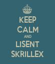 KEEP CALM AND LISENT SKRILLEX - Personalised Tea Towel: Premium