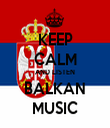 KEEP CALM AND LISTEN BALKAN MUSIC - Personalised Tea Towel: Premium