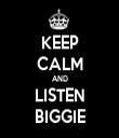 KEEP CALM AND LISTEN BIGGIE - Personalised Tea Towel: Premium