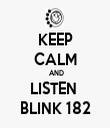 KEEP CALM  AND LISTEN  BLINK 182 - Personalised Tea Towel: Premium