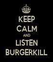 KEEP CALM AND LISTEN BURGERKILL - Personalised Tea Towel: Premium