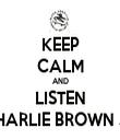 KEEP CALM AND LISTEN CHARLIE BROWN JR - Personalised Tea Towel: Premium