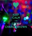 KEEP CALM AND LISTEN CHARLIE BROWN - Personalised Tea Towel: Premium