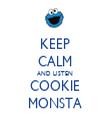 KEEP CALM AND LISTEN COOKIE MONSTA - Personalised Tea Towel: Premium