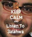 KEEP CALM AND Listen To  3alahwa  - Personalised Tea Towel: Premium
