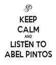 KEEP CALM AND LISTEN TO ABEL PINTOS - Personalised Tea Towel: Premium