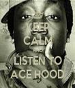 KEEP CALM AND LISTEN TO ACE HOOD - Personalised Tea Towel: Premium