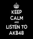 KEEP CALM AND LISTEN TO AKB48 - Personalised Tea Towel: Premium