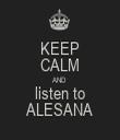 KEEP CALM AND listen to ALESANA - Personalised Tea Towel: Premium
