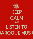 KEEP CALM AND LISTEN TO BAROQUE MUSIC - Personalised Tea Towel: Premium