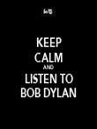 KEEP CALM AND LISTEN TO BOB DYLAN - Personalised Tea Towel: Premium