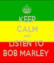 KEEP CALM AND LISTEN TO  BOB MARLEY  - Personalised Tea Towel: Premium