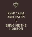 KEEP CALM  AND LISTEN TO BRING ME THE HORIZON - Personalised Tea Towel: Premium