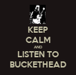 KEEP CALM AND LISTEN TO BUCKETHEAD - Personalised Tea Towel: Premium