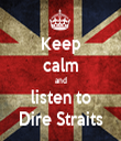 Keep calm and listen to Dire Straits - Personalised Tea Towel: Premium