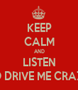 KEEP CALM AND LISTEN TO DRIVE ME CRAZY - Personalised Tea Towel: Premium
