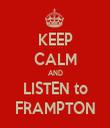 KEEP CALM AND LISTEN to FRAMPTON - Personalised Tea Towel: Premium