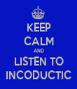 KEEP CALM AND LISTEN TO INCODUCTIC - Personalised Tea Towel: Premium