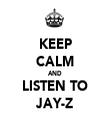 KEEP CALM AND LISTEN TO JAY-Z - Personalised Tea Towel: Premium