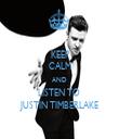 KEEP CALM AND LISTEN TO  JUSTIN TIMBERLAKE - Personalised Tea Towel: Premium