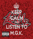 KEEP CALM AND LISTEN TO M.G.K. - Personalised Tea Towel: Premium