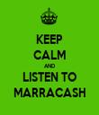 KEEP CALM AND LISTEN TO MARRACASH - Personalised Tea Towel: Premium