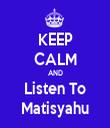 KEEP CALM AND Listen To Matisyahu - Personalised Tea Towel: Premium