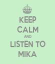 KEEP CALM AND LISTEN TO MIKA - Personalised Tea Towel: Premium