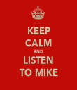 KEEP CALM AND LISTEN TO MIKE - Personalised Tea Towel: Premium