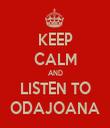 KEEP CALM AND LISTEN TO ODAJOANA - Personalised Tea Towel: Premium