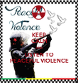 KEEP CALM AND LISTEN TO PEACEFUL VIOLENCE - Personalised Tea Towel: Premium