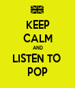 KEEP CALM AND LISTEN TO  POP - Personalised Tea Towel: Premium