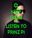 KEEP CALM AND LISTEN TO PRINZ PI - Personalised Tea Towel: Premium