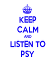 KEEP CALM AND LISTEN TO PSY - Personalised Tea Towel: Premium