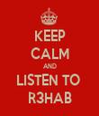 KEEP CALM AND LISTEN TO  R3HAB - Personalised Tea Towel: Premium