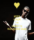 KEEP CALM AND Listen To Rich Homie Quan - Personalised Tea Towel: Premium
