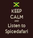 KEEP CALM AND Listen to Spicedafari - Personalised Tea Towel: Premium