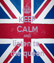 KEEP CALM AND listen to  the queen - Personalised Tea Towel: Premium
