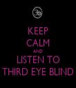 KEEP CALM AND LISTEN TO THIRD EYE BLIND - Personalised Tea Towel: Premium