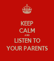 KEEP CALM AND LISTEN TO YOUR PARENTS - Personalised Tea Towel: Premium