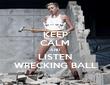KEEP CALM AND LISTEN WRECKING BALL - Personalised Tea Towel: Premium