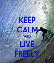 KEEP CALM AND LIVE FREELY - Personalised Tea Towel: Premium