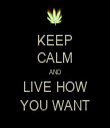 KEEP CALM AND LIVE HOW YOU WANT - Personalised Tea Towel: Premium
