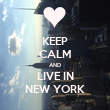 KEEP CALM AND LIVE IN NEW YORK - Personalised Tea Towel: Premium