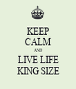KEEP CALM AND LIVE LIFE KING SIZE - Personalised Tea Towel: Premium