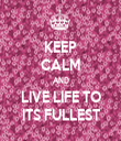 KEEP CALM AND LIVE LIFE TO ITS FULLEST - Personalised Tea Towel: Premium