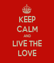 KEEP CALM AND LIVE THE LOVE - Personalised Tea Towel: Premium