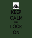 KEEP CALM AND LOCK ON - Personalised Tea Towel: Premium